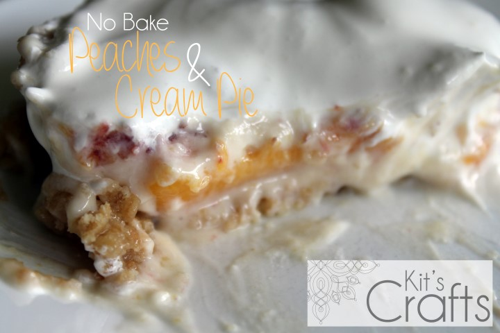 No Bake Peaches & Cream Pie - Kit's Crafts, It isn't pretty but it sure is good!