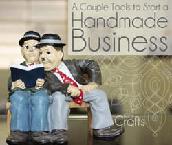 Kit's Crafts - A Couple Tools to Start a Handmade Business
