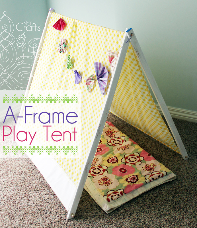 Kit's Crafts - A-Frame Play Tent